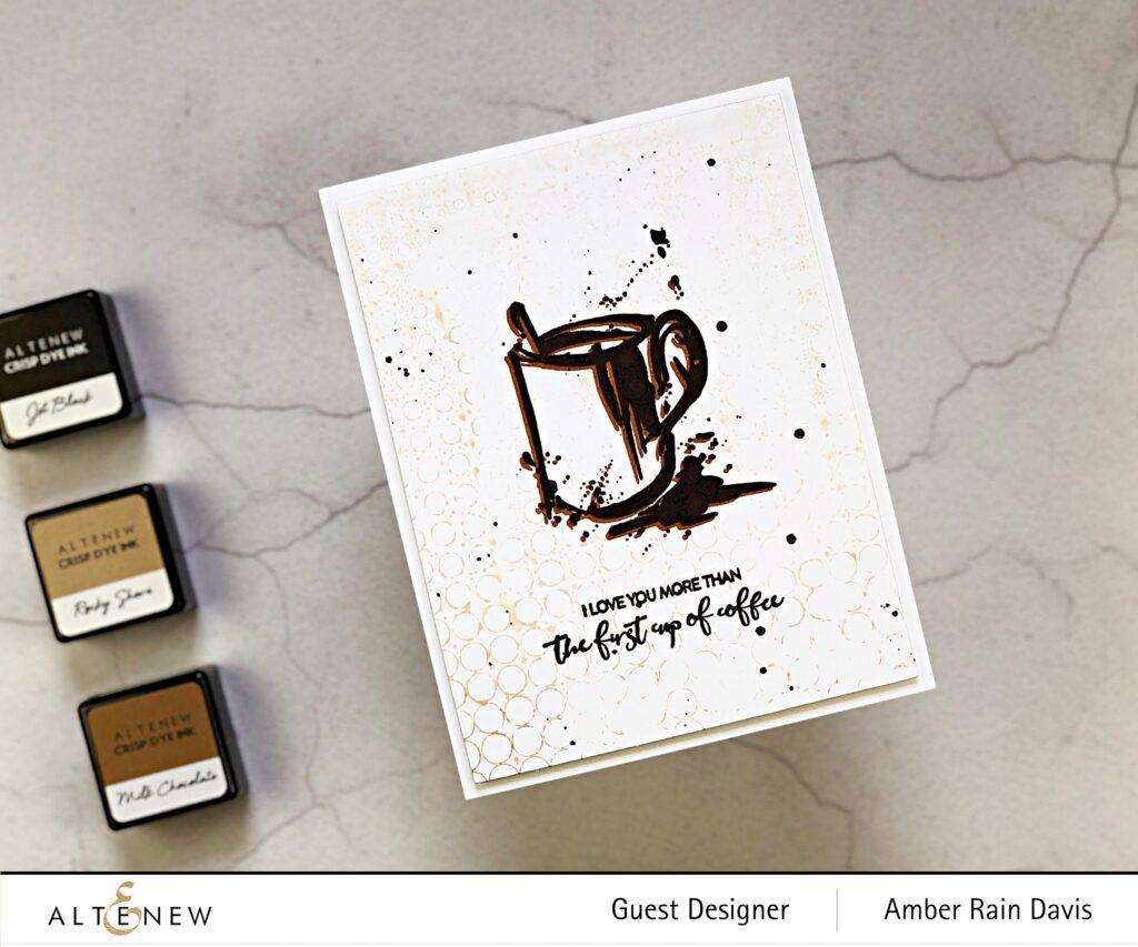 2nd Generation Stencil Inking with Altenew Coffee with a Splash